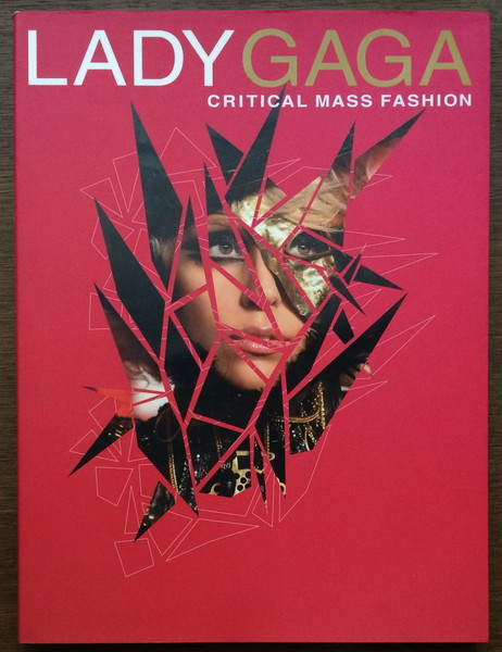 『LADY GAGA Critical Mass Fashion』 リジー・グッドマン ぴあ