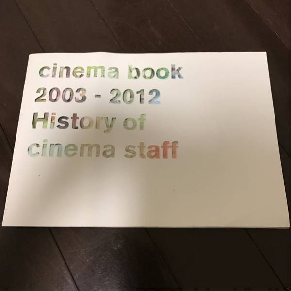 cinema staff cinema book 2003-2012 history of cinema staff