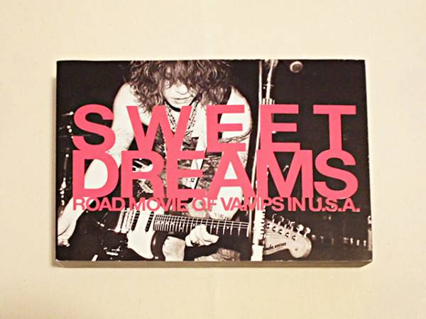 VAMPS 写真集 [SWEET DREAMS ROAD MOVIE OF VAMPS IN U.S.A]