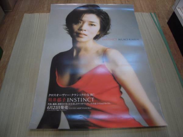 ポスター: 川井郁子 IKUKO KAWAI「INSTINCT」