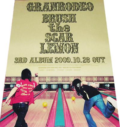 ●GRANRODEO 『BRUSH the SCAR LEMON』 CD告知ポスター 非売品