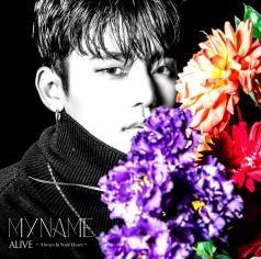 MYNAME 『ALIVE~Always In Your Heart~』インス Web盤③