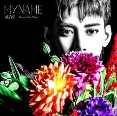 MYNAME 『ALIVE~Always In Your Heart~』コヌ Web盤③