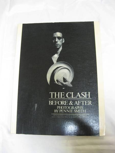 洋書THE CLASH 写真集 BEFORE&AFTER ペニー・スミス モノクロ