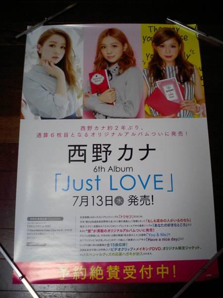 ◆西野カナ[Just LOVE]◆