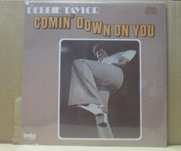 DEBBIE TAYLOR/COMIN'DOWN ON YOU/未開封/良品/_画像1