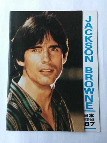 ジャクソン・ブラウン 1987年 来日公演 JACKSON BROWNE