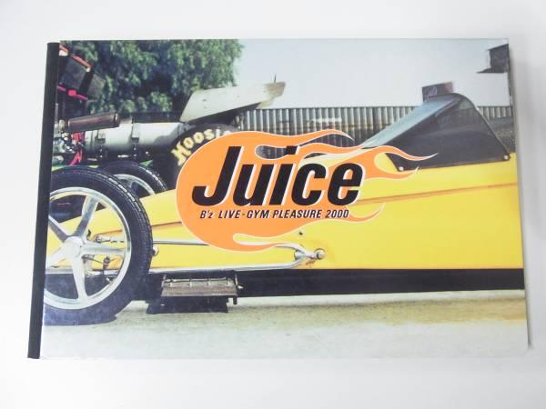 B'z LIVE-GYM PLEASURE 2000 Juice ツアーパンフレット