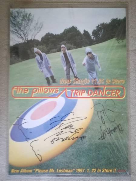 the pillows サイン入りポスター TRIP DANCER