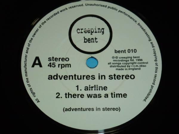 "7"" / ADVENTURES IN STEREO / AIRLINE / RUNAWAY / 1996年盤 / BENT010 / UK盤 / 試聴検査済み_画像3"