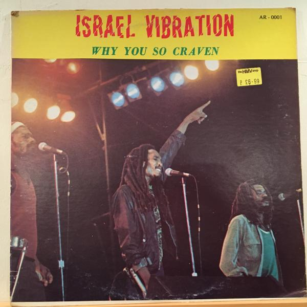 ■Israel Vibration/Why You So Craven■ROOTS名盤!_画像1