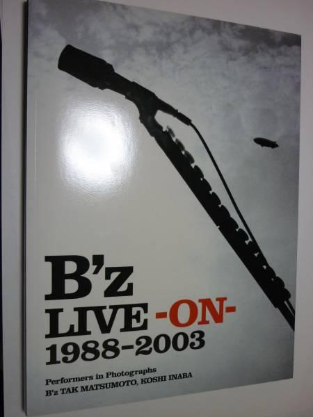 希少★B'z LIVE ON 1988-2003  写真集 定価¥3800+税