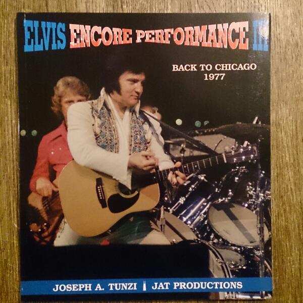 洋書 写真集 Elvis Encore Performance III: Back to Chicago 1977 エルヴィス・プレスリー アンコールパフォーマンス シカゴ 送料164円