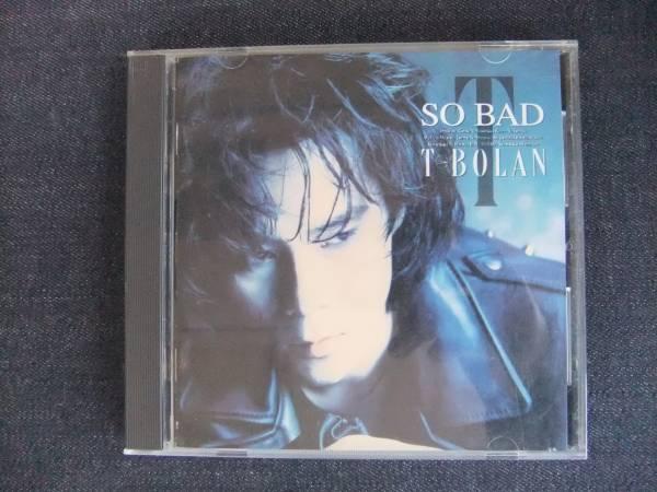 CDアルバム-4  T-BOLAN SO BAD ティー・ボラン _画像1