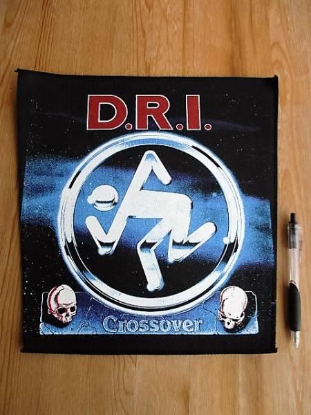 D.R.I. プリントバックパッチ crossover デッドストック ヴィンテージ / metallica megadeth anthrax exodus testament