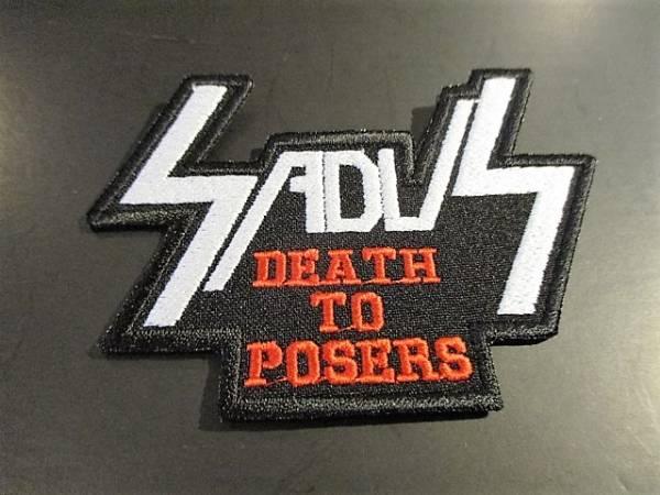 SADUS 刺繍パッチ ワッペン death to posers / metallica slayer kreator sodom destruction