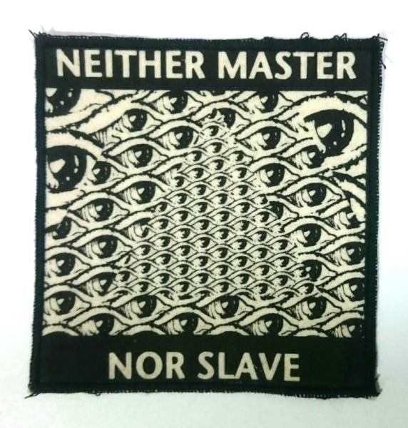NEITHER MASTER NOR SLAVE PATCH オーガニックコットン 反戦 DISCHARGE