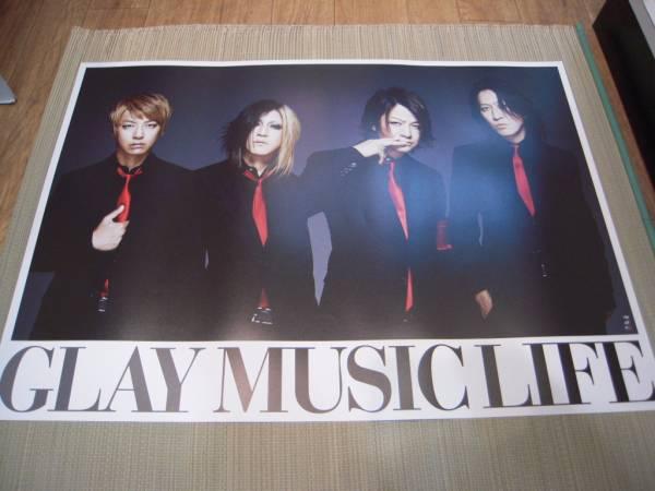 ポスター: GLAY「MUSIC LIFE」