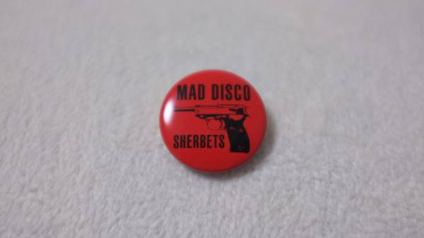 SHERBETS 「MAD DISCO」 缶バッジ■浅井健一 ベンジー SEXY STONES RECORDS