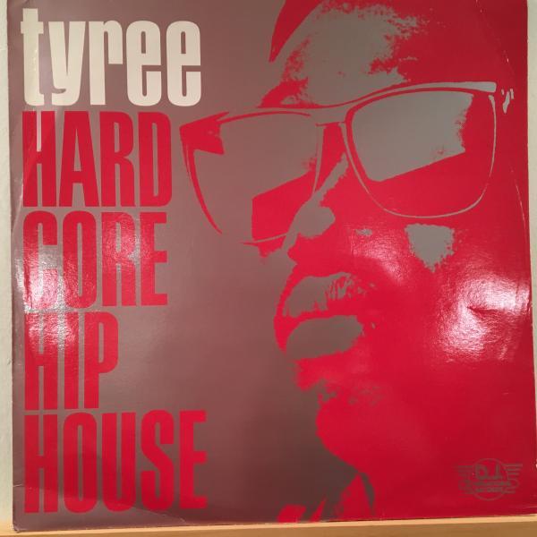 ☆Tyree/Hardcore Hip House☆アシッドハウス!