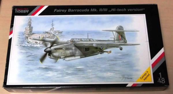 スペシャルホビー 1/48 フェアリー バラクーダ Mk.Ⅱ/Ⅲ ハイテクバージョン