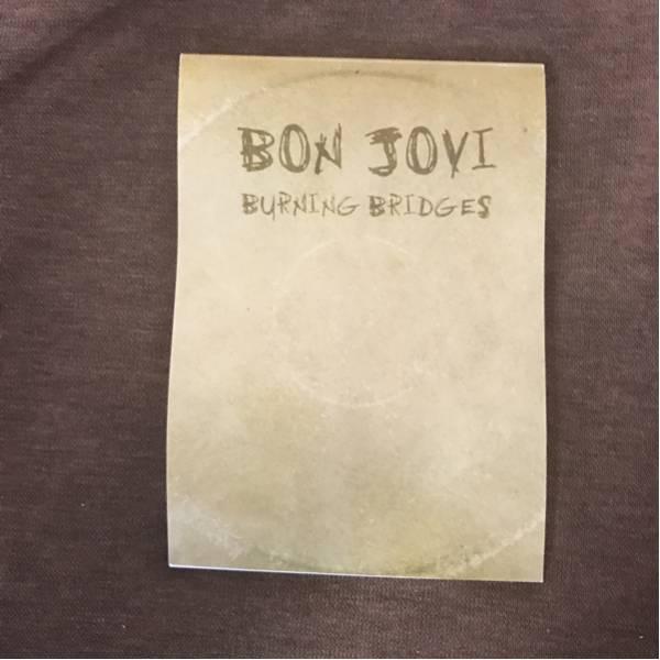 ボンジョビ 新譜バーニングブリッジス 非売品メモ