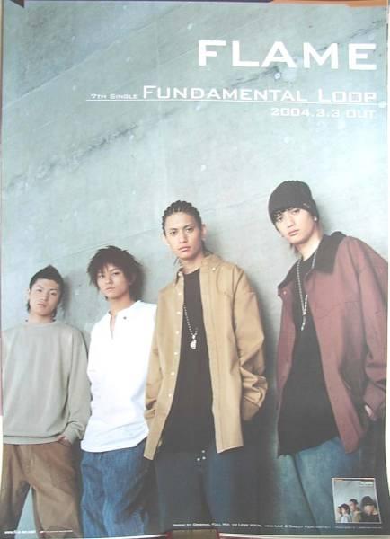 FLAME 「FUNDAMENTAL LOOP」 ポスター