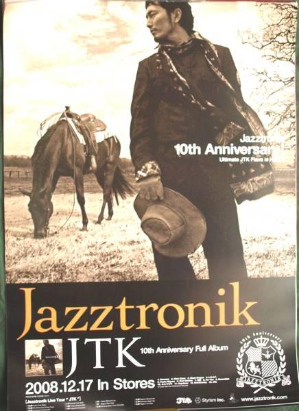 Jazztronik 「JTK」 ポスター