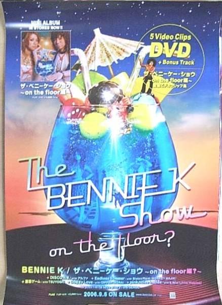 BENNIE K 「ザ・ベニーケー・ショウ~・・・」 ポスター