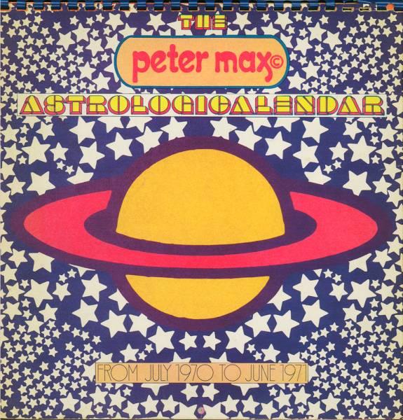 送料無料! ピーター・マックス_カレンダー/PETER MAX ASTROLOGICALENDAR_from July 1970-June 1971