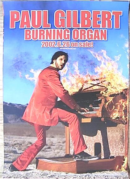 ポール・ギルバート 「バーニング・オルガン」 ポスター