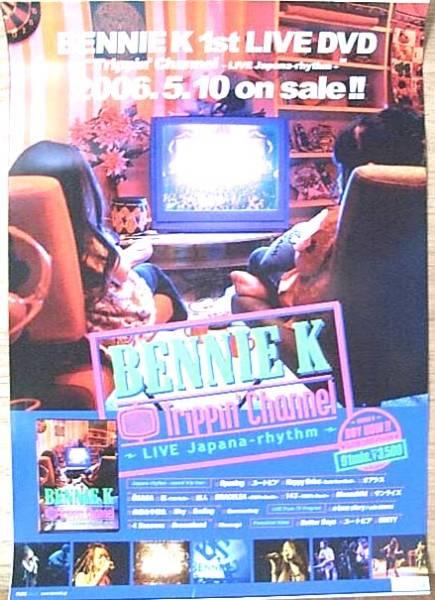 BENNIE K 「Trippin' Channel ~LIVE ・・」 ポスター