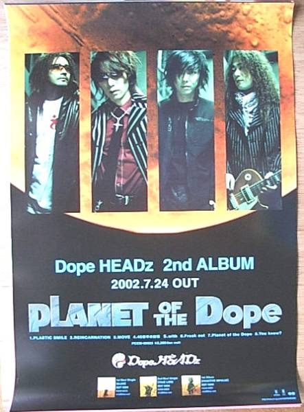 Dope HEADz 「PLANET OF THE Dope」 ポスター