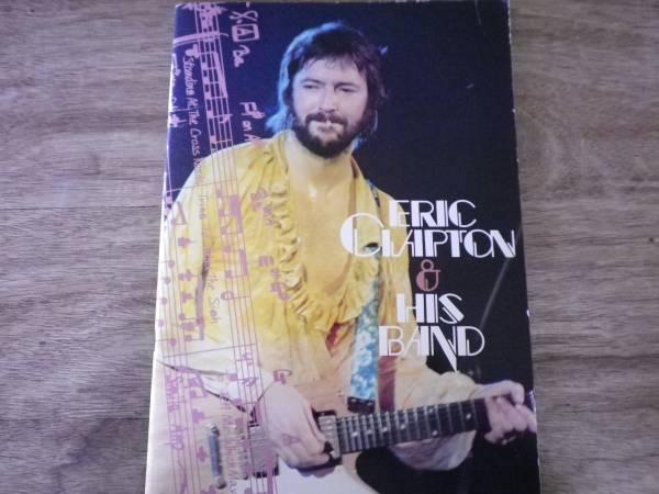 20170316 b53●ERIC CLAPTON & HIS BAND 1977年 クラプトン JAPAN TOUR ツアーパンフレット