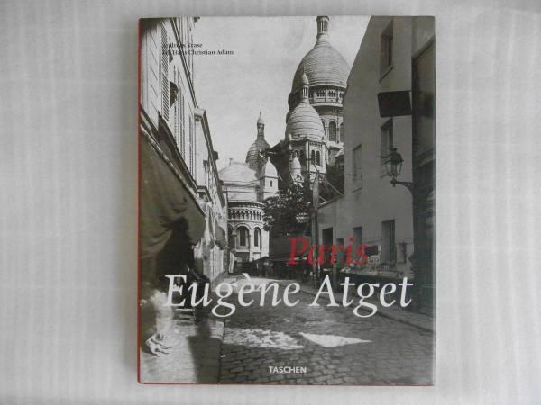 洋書写真集 Paris: Eugene Atget(ウジェーヌ・アジェ): 1857-1927 (Taschen 25th Anniversary Edition) /Andreas Kraseハードカバー