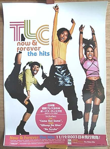 TLC 「Now & Forever -The Hits」 ポスター