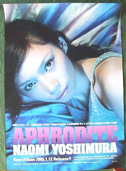 NAOMI YOSHIMURA 「APHRODITE」 ポスター