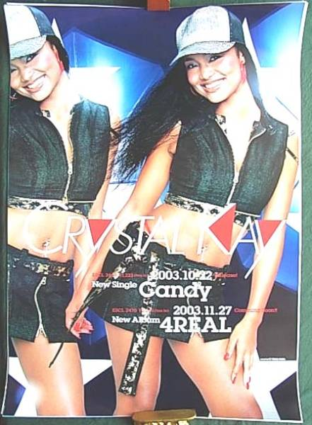Crystal Kay 「Candy」「4 REAL」 ポスター