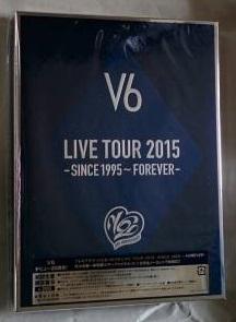DVD V6 LIVE TOUR 2015 -SINCE 1995~FOREVER- 限定盤B+「エベレスト」「ヒメアノ~ル」「追憶」「関ヶ原」の映画チラシ コンサートグッズの画像