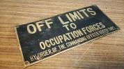 ☆進駐軍占領時代 機関車入口部表示板「立入禁止 進駐軍司令官」