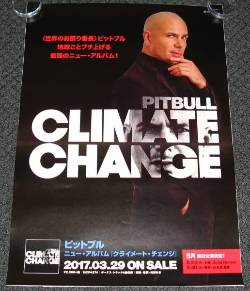 Γ10 告知ポスター ピットブル/PITBULL [Climate Change]