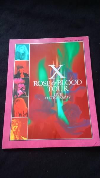 X ライブ写真集 ROSE&BLOOD TOUR インタビュー YOSHIKI HIDE PATA TAIJI TOSHI 初版本 絶版 ライブグッズの画像