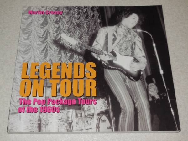Q5/洋書 Legends on Tour/The Pop Package Tours of the 1960s/ジミヘン ビートルズ