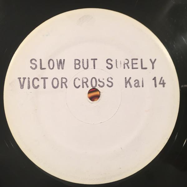 ★Victor Cross/Slow But Surely★レアLOVERS!_画像1