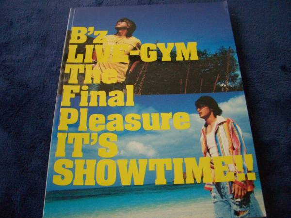 B'z LIVE-GYM The Final Pleasure IT'S SHOWTIME パンフ