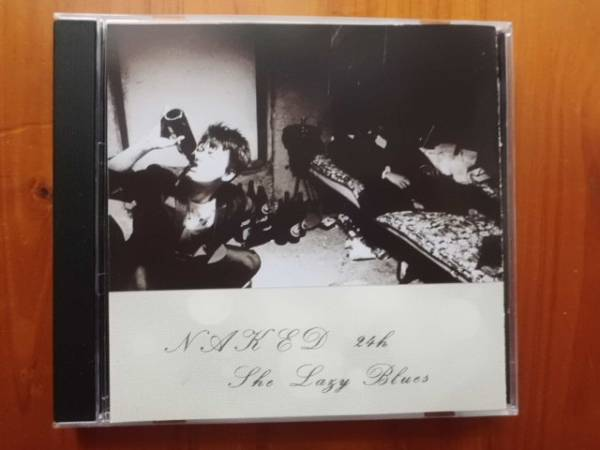 BOOWY  氷室京介 布袋寅泰 松井常松 高橋まこと  NAKED 24H ~The lazy blues 裸の24時間 CD