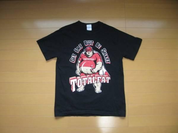 TOTAL FAT Tシャツ 黒 Sサイズ 両面プリント