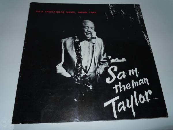 サム・テイラー  Sam the man Taylor IN A SPECTACULAR SHOW, JAPAN 1963  プログラム