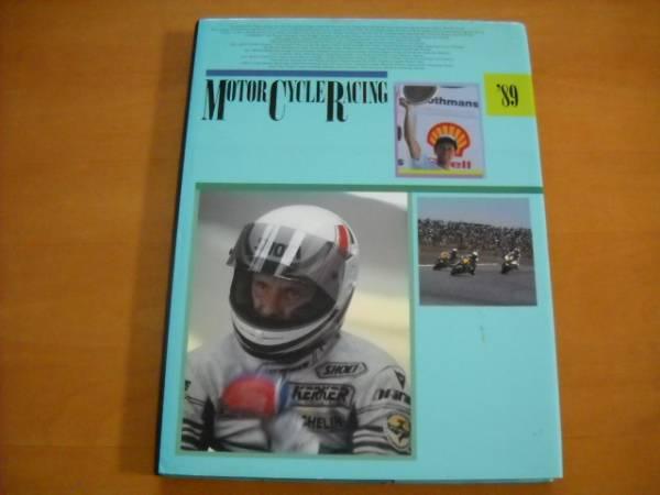 「モーターサイクル・レーシング '89 MOTORCYCLE RACING 1989」_画像1
