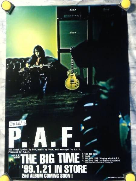 p10【ポスター/B-2】P.A.F.featuring pata-X JAPAN/'99-THE BIG TIME/告知用非売品ポスター